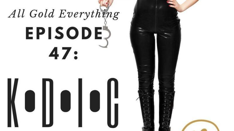 All Gold Everything | Episode 47: KDIC