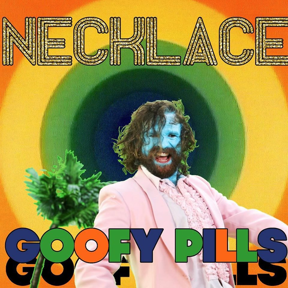 """Necklace releases """"Goofy Pills"""" Music Video"""