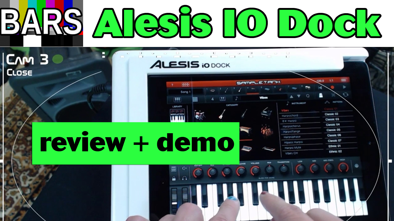 BARS | Introducing the Alesis IO Dock | Review, Demo and Angry Rant